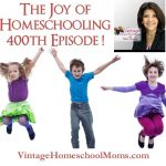 The Joy of Homeschooling | The joy of homeschooling may not be obvious to many, however in her time as a homeschool mom, clocking in at thirty-two years, and she is not out of ideas...yet. #podcast #homeschoolpodcast #homeschool