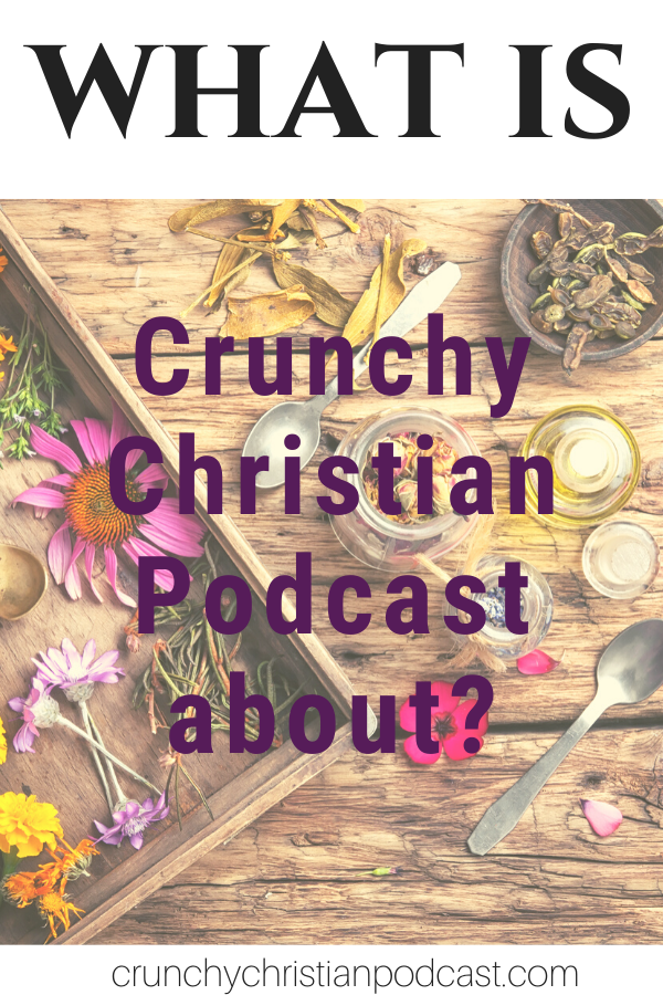 Join Julie Polanco as she shares what Crunchy Christian Podcast is all about. Find out how the Vine of the Gospel of John beautifully wove plants into Julie's story and what you can expect each week on the new Crunchy Christian Podcast.