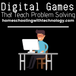 Digital Games that teach problem solving