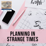 Planning in Strange Times