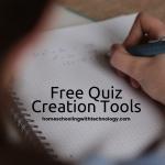 Free Quiz Creation Tools