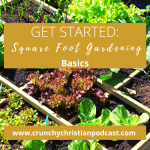 Get Started on Square Foot Gardening