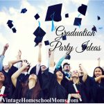 Graduation Party Ideas | We have graduation party ideas that are wonderful ways to include the entire family and the best news? They won't break the bank.  | #podcast #homeschoolpodcast #graduationpartyideas #graduationideas #graduationparty #graduate #graduation #partyideas #partyideasonthecheap