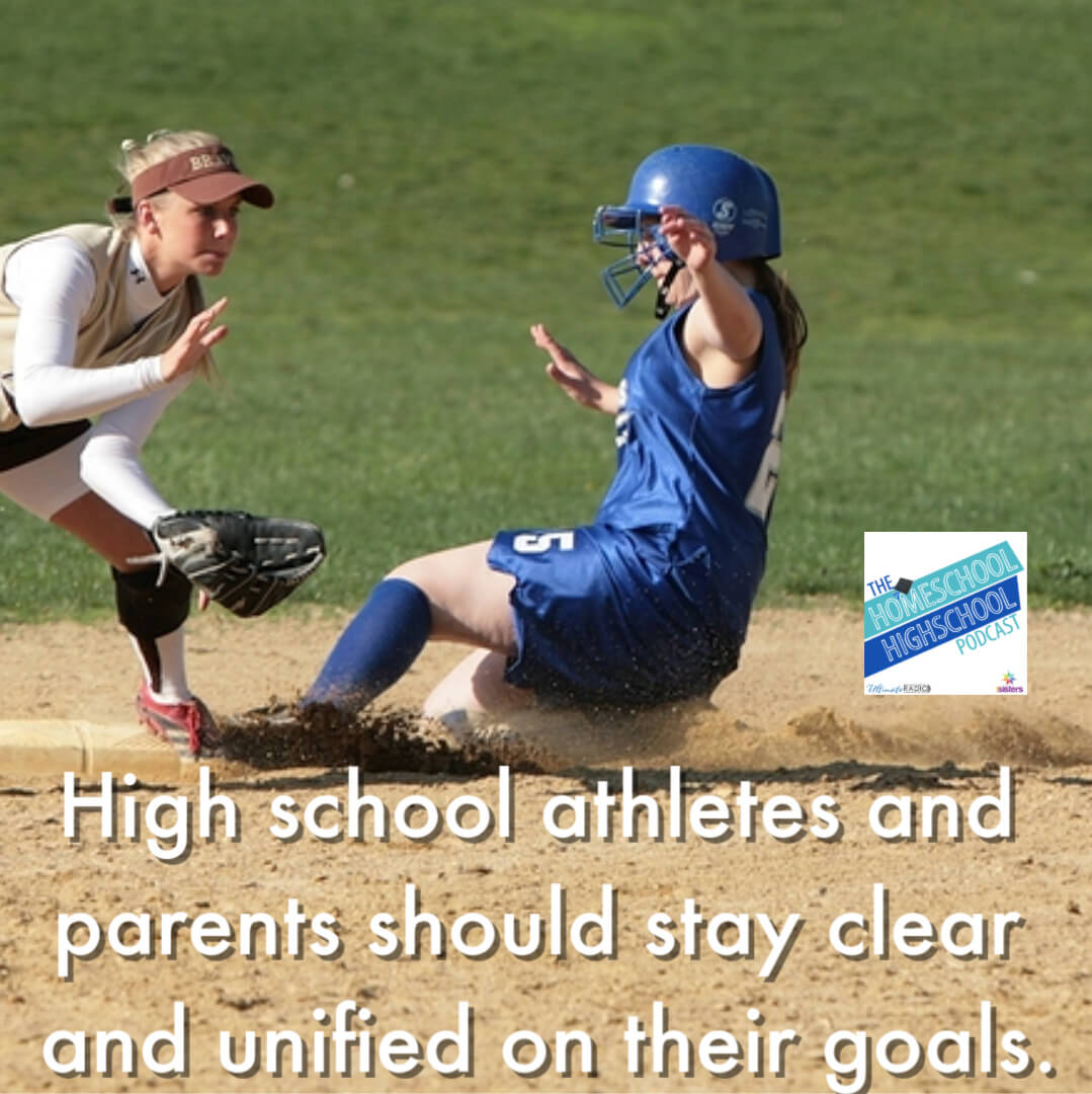 High school athletes and parents should stay clear and unified on their goals. #HomeschoolHighSchoolPodcast #HomeschoolHighSchool #HomeschoolAthletes #SportsMom