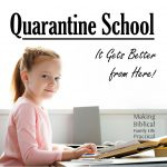 Quarantine School – It gets better from here! – MBFLP 247