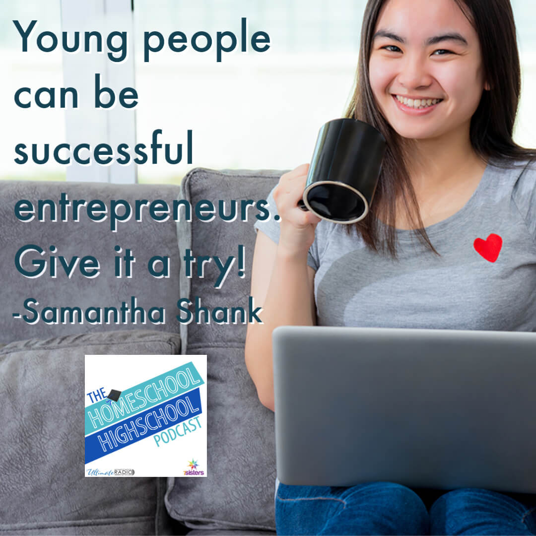 Young people can be successful entrepreneurs. Give it a try!