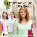 Money Saving Tips For Teens | Is it easy to teach money-saving tips? No. What about teens? Many kids do not know how to save money and we will help you! My special guest Meredith Curtis is a mom of five and the queen of frugal! | #podcast #homechoolpodcast #homeschool #savingmoney #teensavingmoney #moneysaving