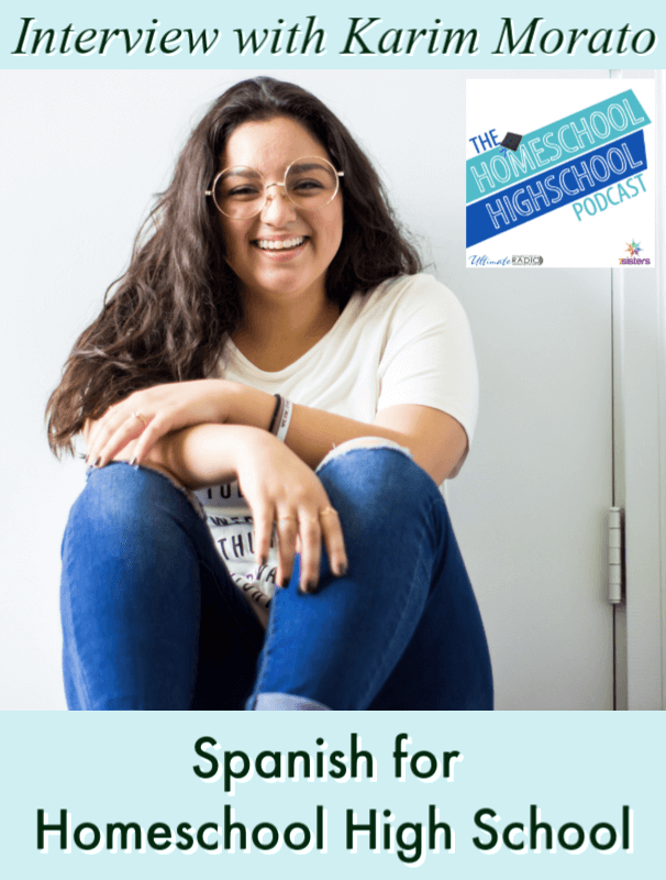 Spanish for Homeschool High School, Interview with Karim Morato. Teaching your teens Spanish if you aren't an expert is easier with Karim's help!