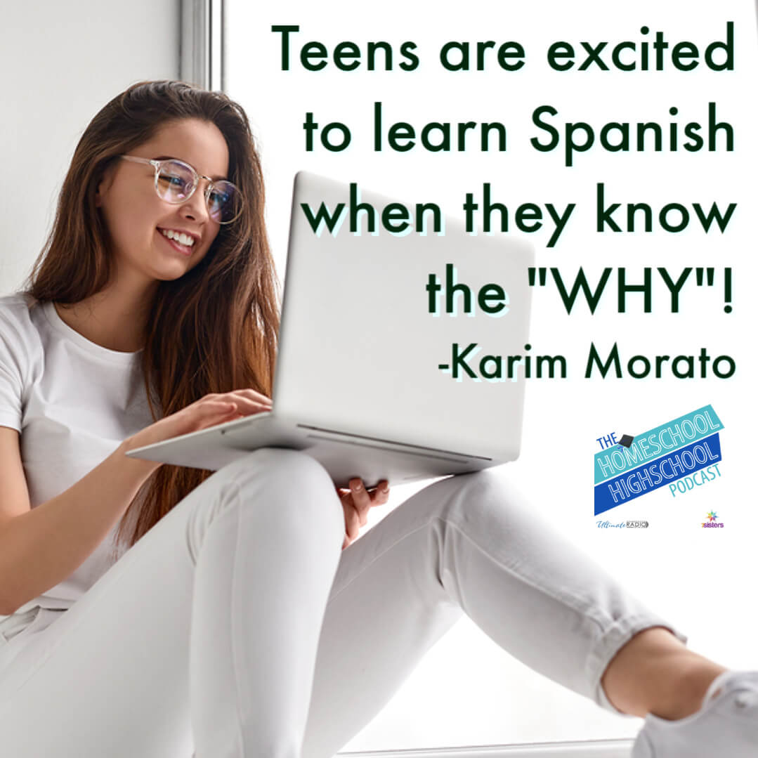 "Teens are excited to learn Spanish when they know the ""WHY""!"