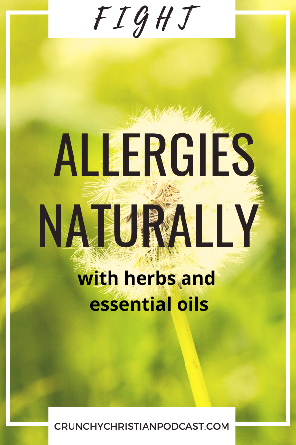Join Julie Polanco on this episode of Crunchy Christian Podcast as she discusses how to fight allergies naturally with herbs and essential oils.