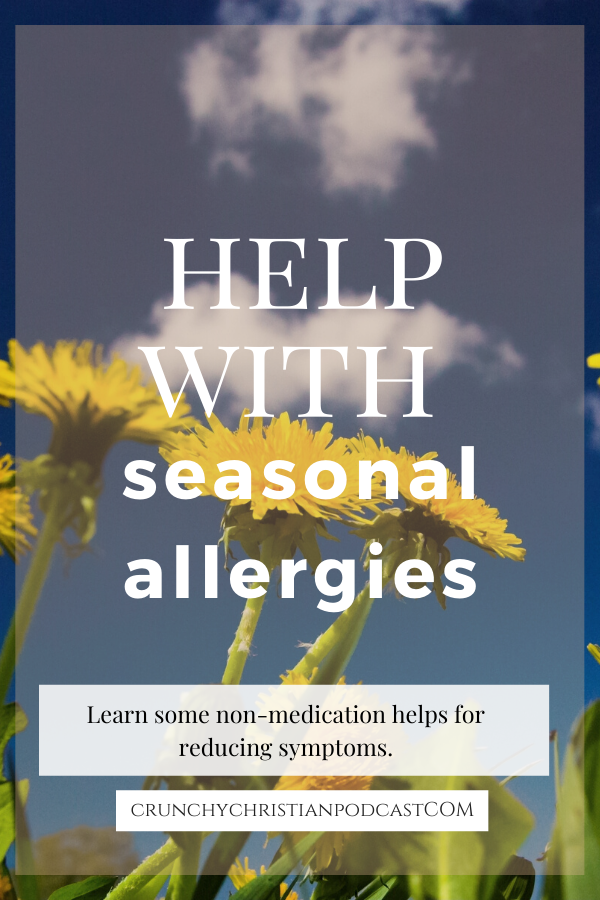 Join Julie Polanco on this episode of Crunchy Christian Podcast as she discusses help with seasonal allergies using non-medicinal methods.