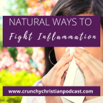 Natural Ways to Fight Inflammation