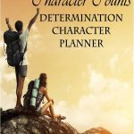 FREE Character Counts Planner: Determination