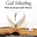 God Schooling | Never heard of God Schooling? Well, you are not alone. Many are new to this concept of education but homeschool mom and herbalist, Julie Polanco will share what it is and how you can achieve homeschool success. | #podcast #homeschoolpodcast #christianunschooling #GodSchooling #childleadschool #naturalliving