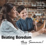 Beating Boredom This Summer – MBFLP 249