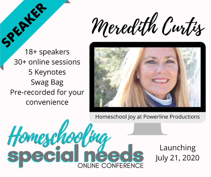 Meredith Curtis Speaking at the Homeschooling Special Needs Online Conference - July 21, 2020