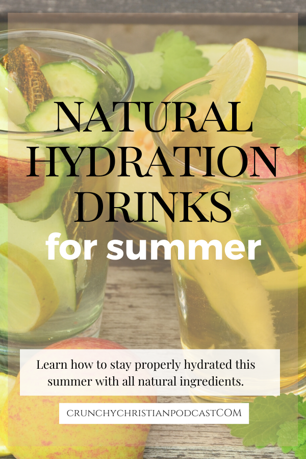 Join Julie Polanco on this episode of Crunchy Christian Podcast as she discusses natural hydration drinks.