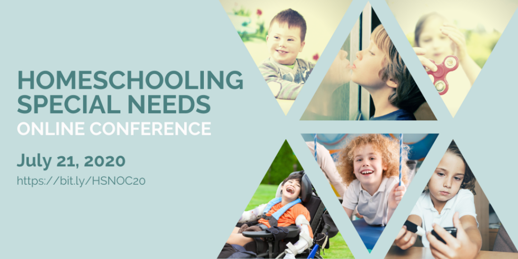 Homeschooling Special Needs Conference - July 21, 2020