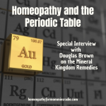 Homeopathy and the Periodic Table with Sue's Mentor, Doug Brown