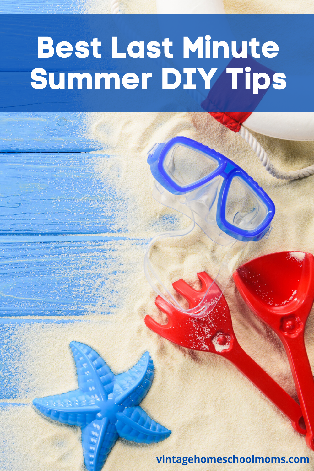 Best Last Minute Summer | What are the best last minute summer DIY Tips? In this episode of Vintage Homeschool Moms