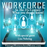 Workforce | What does the workforce look like in the 21st century? Today's guest, Lisa Nehring shares what it means to enter the workplace today. How it is different and what you can do as a student, or adult to prepare. | #podcast #homeschoolpodcast #workforce #workforce21Century #jobs #newjobs