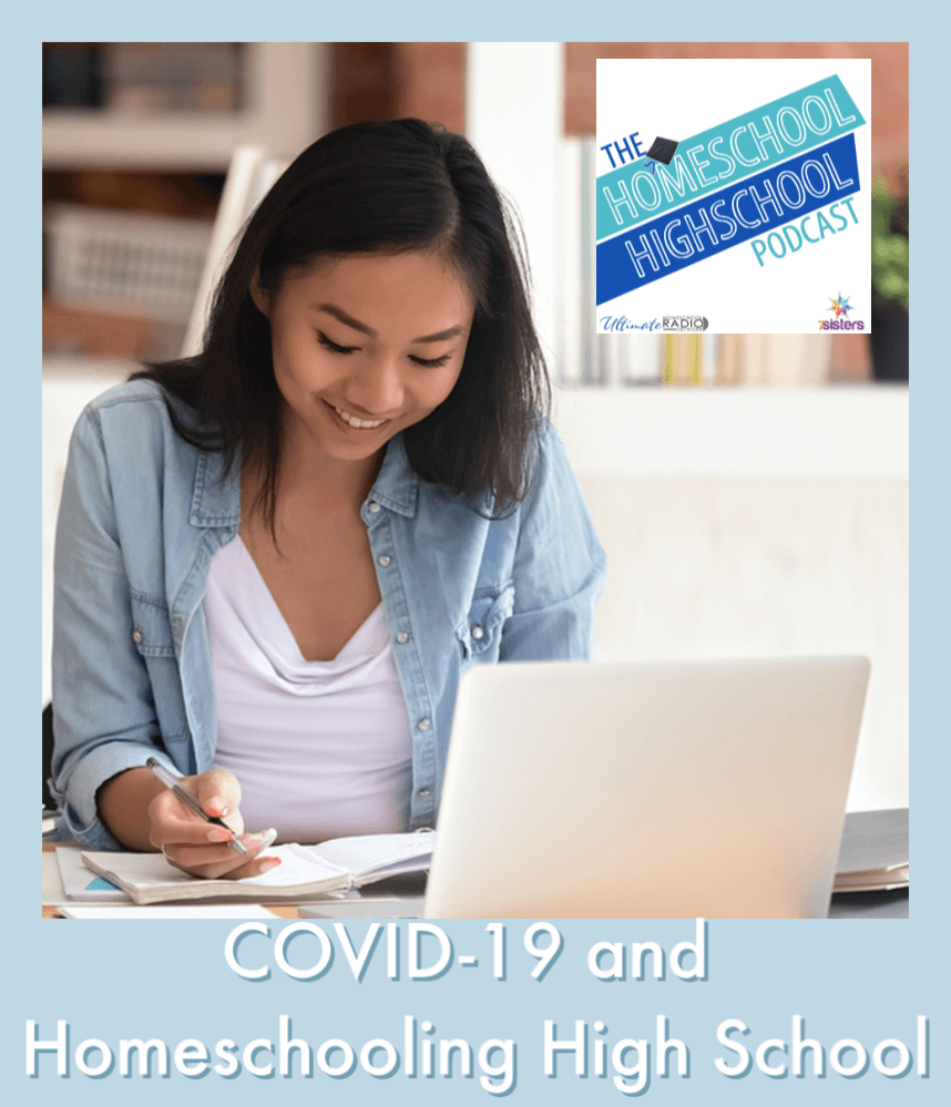 COVID-19 and Homeschooling High School. How to start homeschooling high school during pandemic.