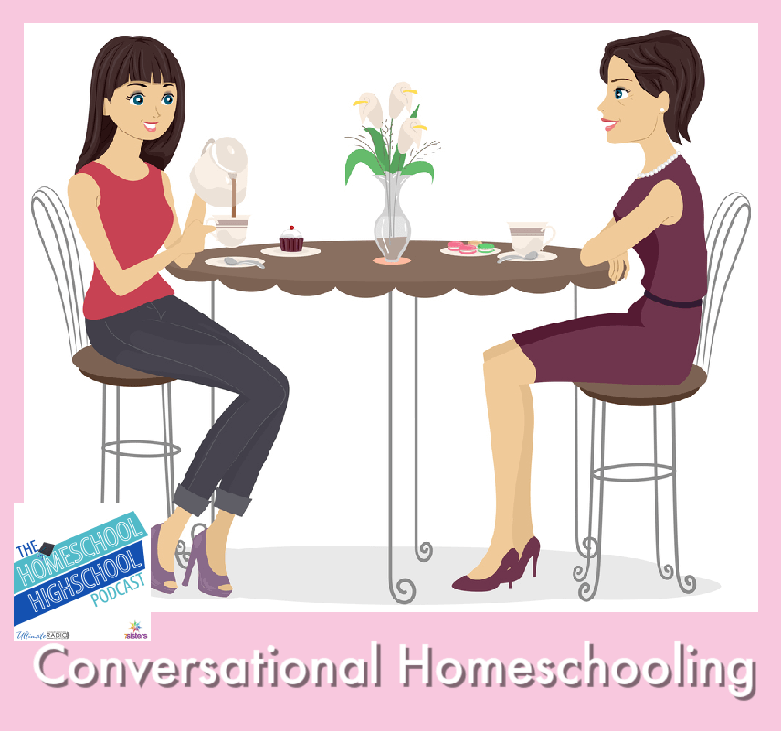 Conversational Homeschooling. Tips for making learning stick while creating a good relationship with your teen.