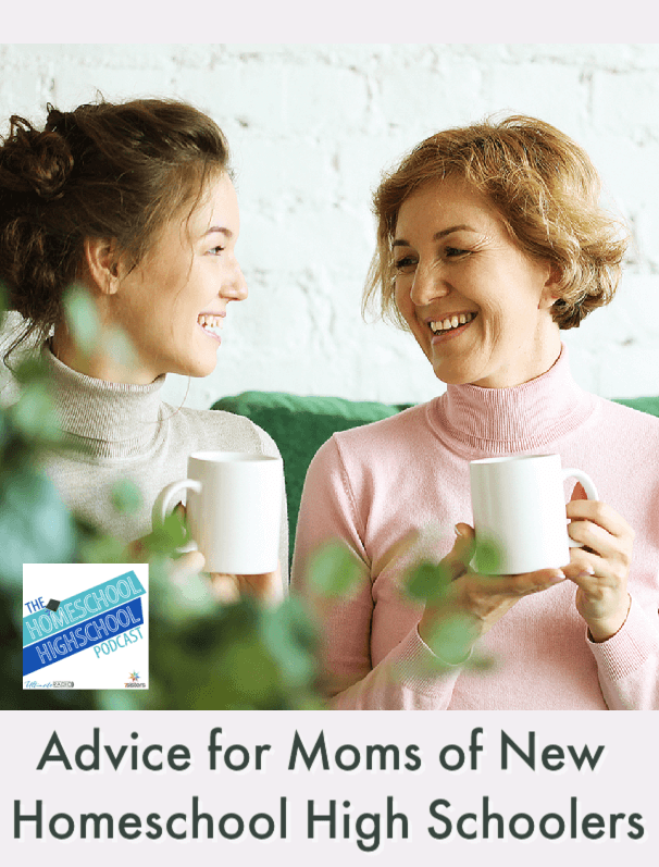Advice for Moms of New Homeschool High Schoolers. Homeschool moms give tips for high school success. #HomeschoolHighSchool