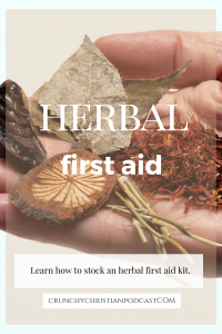 Join Julie Polanco on this episode of Crunchy Christian Podcast as she discusses herbal first aid.