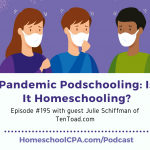 Pandemic Podschooling: Is It Homeschooling?