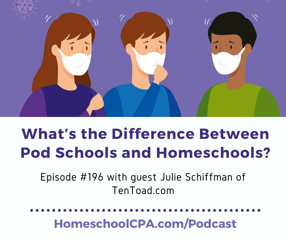 "In today's episode, Julie explains two more important differences between ""pandemic pods"" and homeschooling."