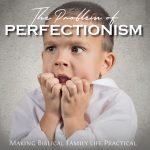 The Problem of Perfectionism – MBFLP 251