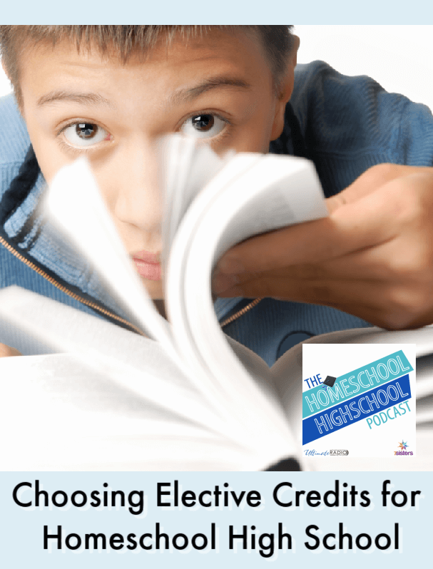 Choosing Elective Credits for Homeschool High School