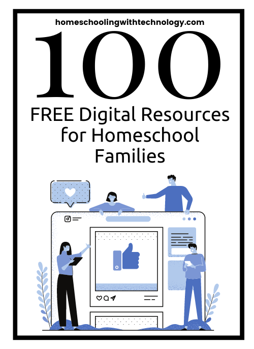 100 Free Digital Resources for Homeschool Families #homeschooling #homeschoolresources