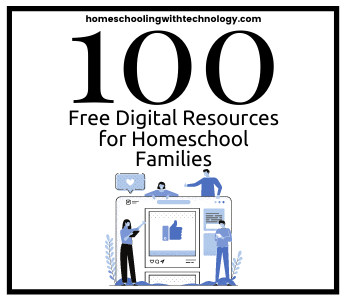 100 Free digital resources for homeschool families