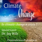 Climate Change | We want to be good stewards of our environment, but the climate change advocates keep changing the definitions. So, today I have a noted scientist, Dr. Jay Wile who will take some of the mystery out of climate change and explain it in a way that we can understand!| #podcast #climatechange #globalwarming #globalwarmingtruth #truthglobalwarming #truthclimatechange