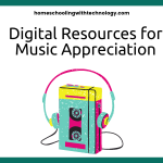 Digital Resources for Music Appreciation
