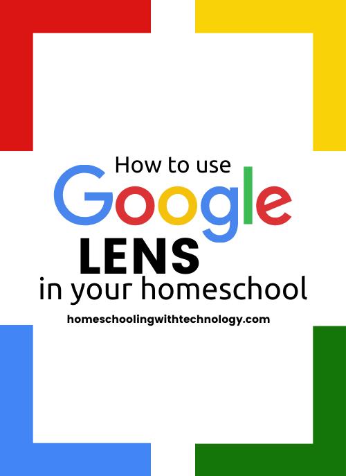 Using Google Lens in Your Homeschool