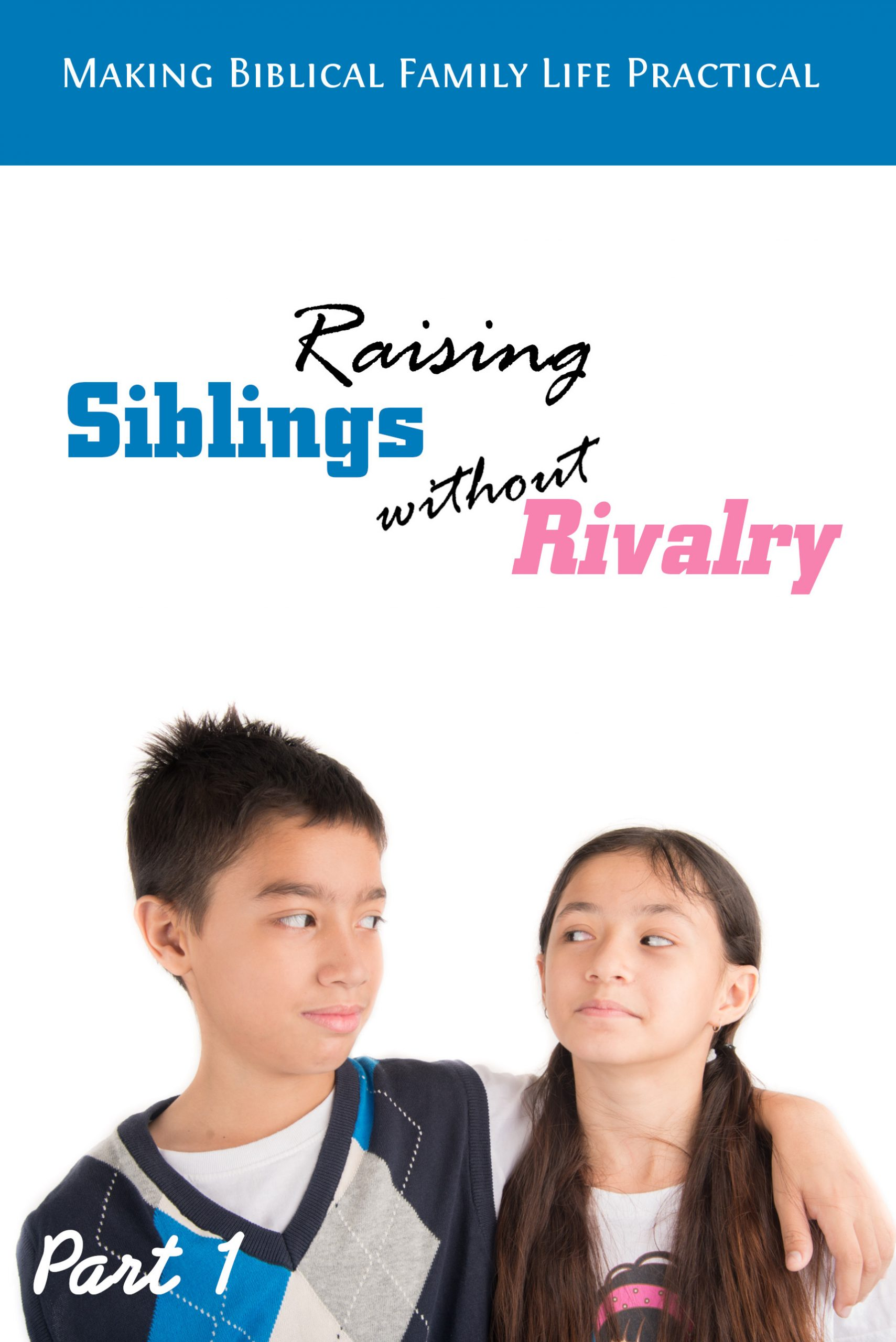 Raising kids without rivalry at home
