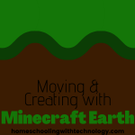 Moving and Creating with Minecraft Earth