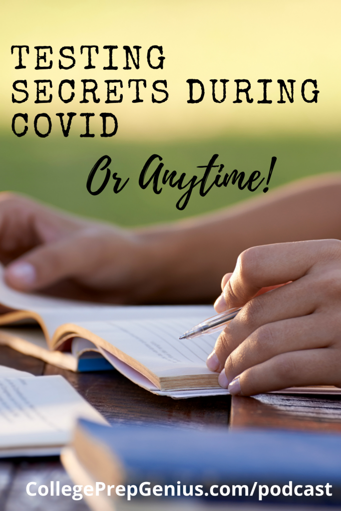 Testing Secrets During COVID | With so much misinformation out there about college testing here are the testing secrets during COVID, Jean Burk with College Prep Genuis is here to set the record straight. | #podcast #testingpodcast #homeschoolpodcast #testingsecrets #SAT #ACT #CLT #testingsecrets