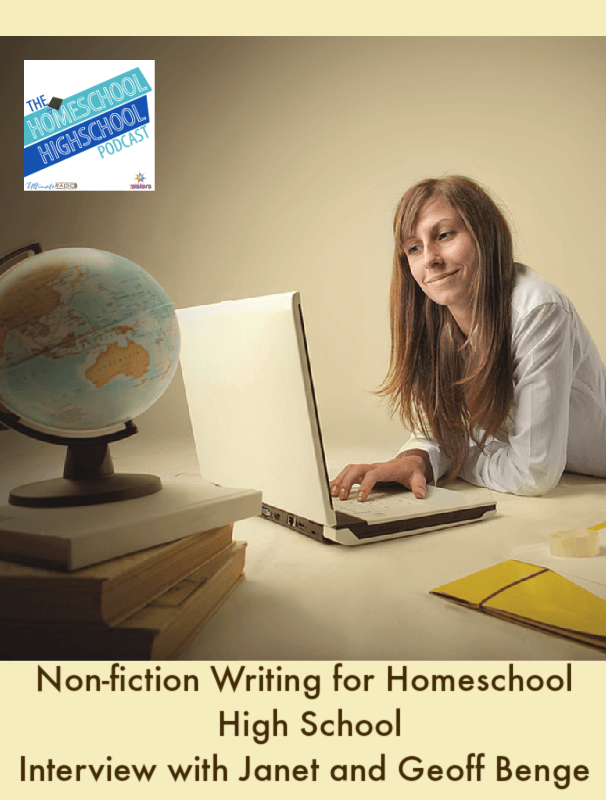 Non-fiction Writing for Homeschool High School, Interview with Janet and Geoff Benge