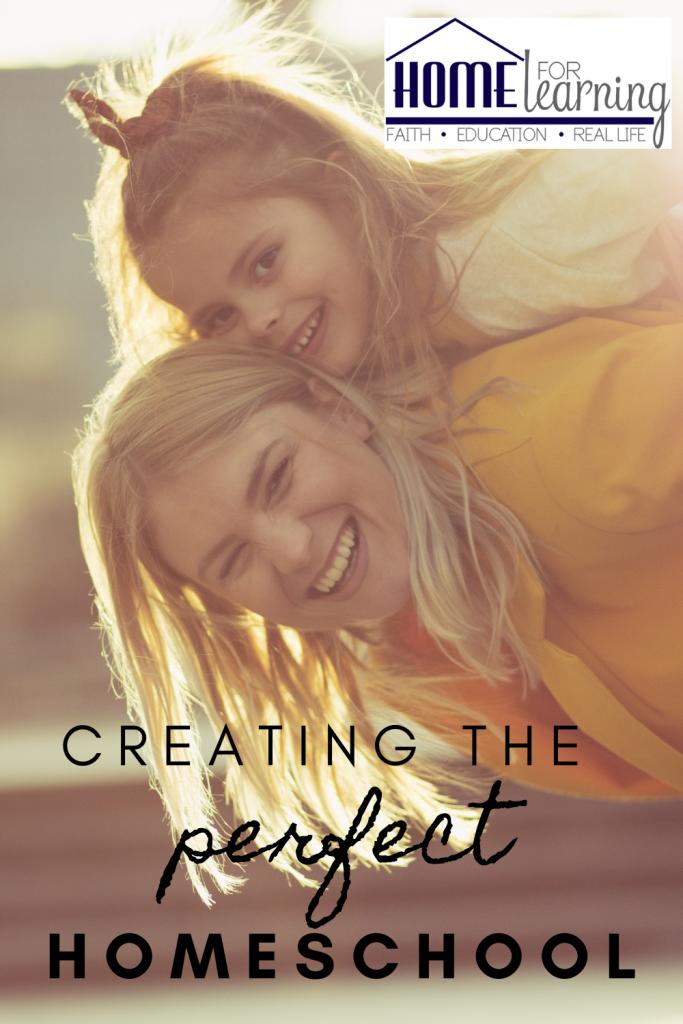 Creating the perfect homeschool