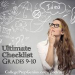 College Checklist 9th-10th grade | When you navigate college do you have a college checklist 9th - 10th grade need? How can your student be well rounded? GREAT applicants are the key and listen in as Jean breaks this down for you. Be prepared with this college checklist that is grade-specific. | #podcast #collegeprep #collegeprepgenius #ultimatecollegelist #ultimatehomeschoollist-9-10