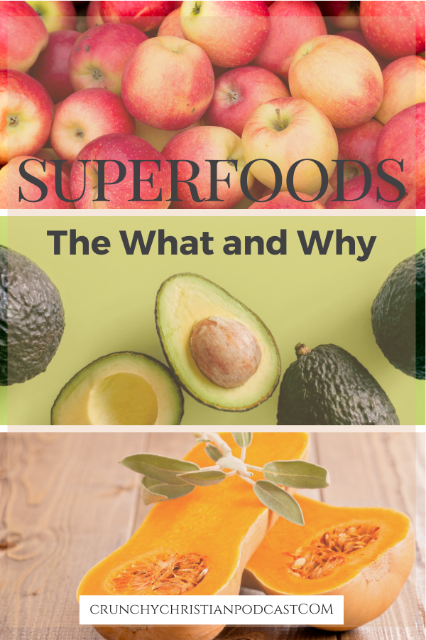 Join Julie Polanco on this episode of Crunchy Christian Podcast as she discusses what are superfoods and why you should eat them.