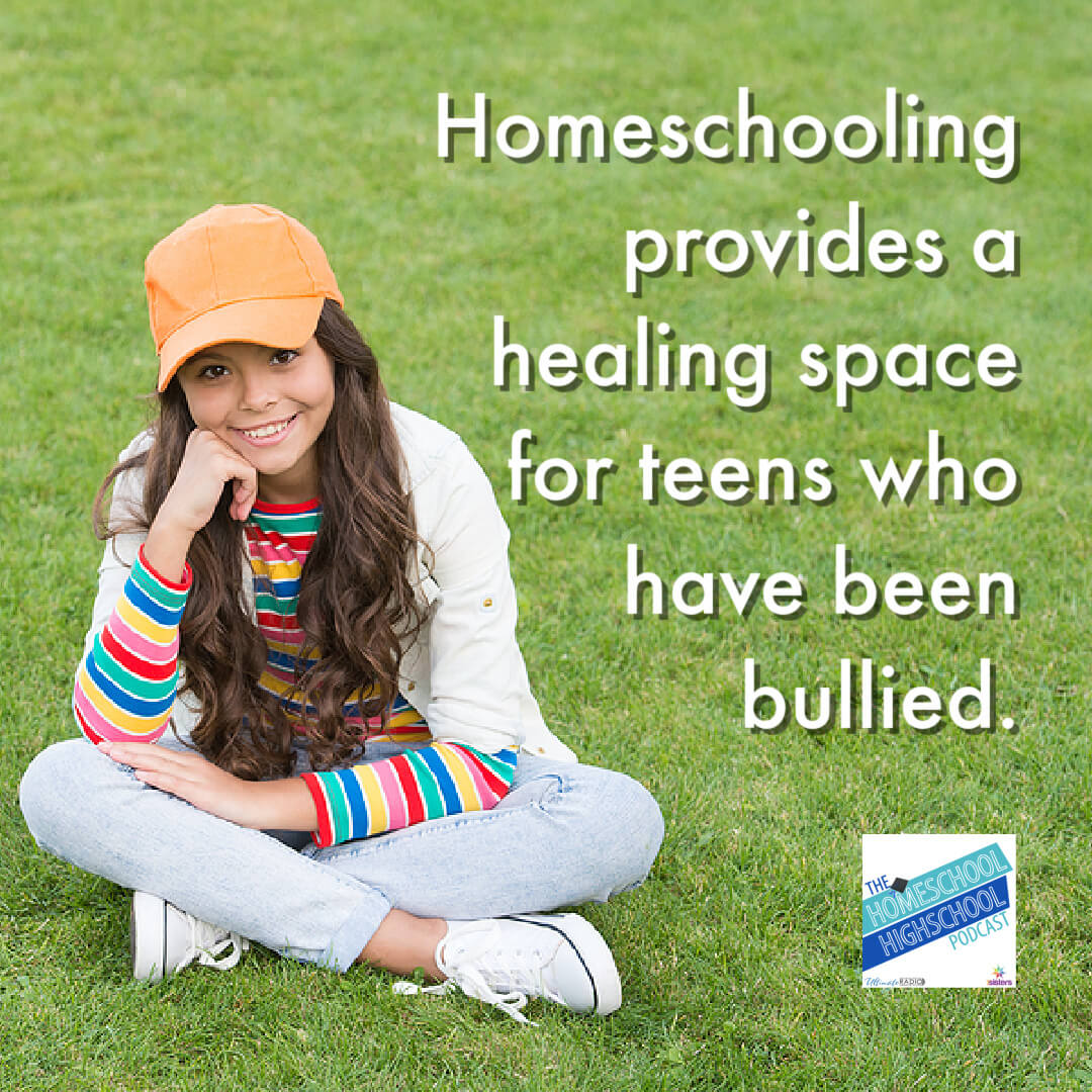 Homeschooling provides a healing space for teens who have been bullied