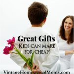 Great Gifts Kids Can Make | Are you ready for the just for kids series? Here are some great gifts kids can make! And for cheap. The holidays are coming soon and you may be thinking about what to buy people in your family. Well, it is time to think about this and to be on the lookout for the things people really need. | #podcast #homeschoolpodcast #giftsfromkids #cheapgiftstomake #DIY #DIYKidgifts