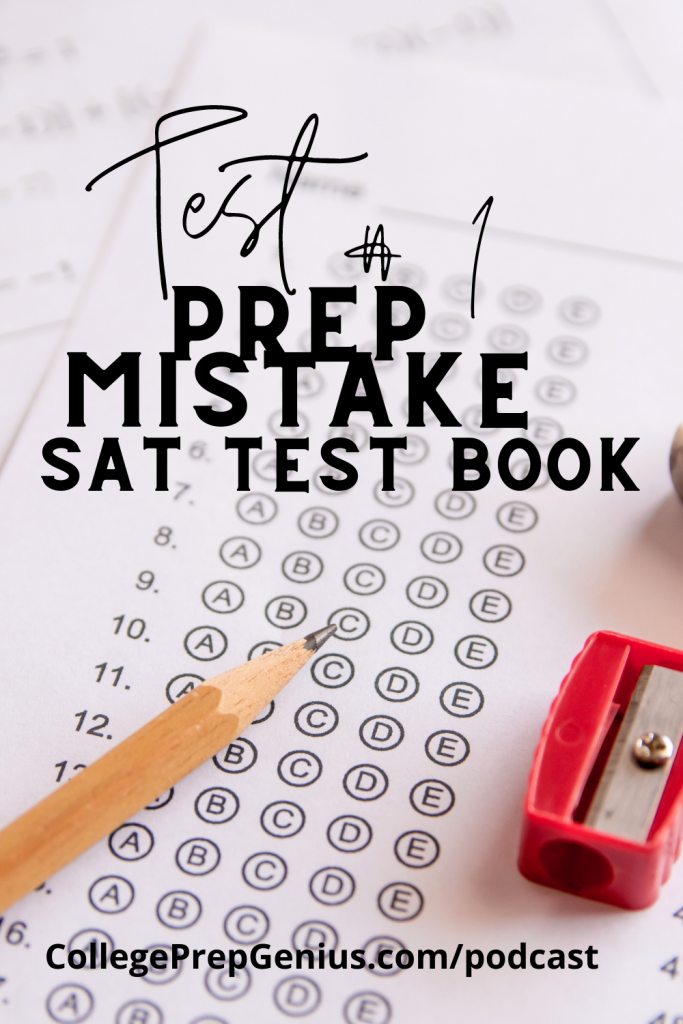 Test Prep Mistakes 1 | Have your kids been told not to write in their SAT test books? Well, that is test prep mistake 1 test books and misinformation! | #podcast #homeschoolpodcast #homeschool #testprep #ACT #SAT #CollegePrep