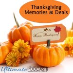 Thanksgiving Memories and Deals