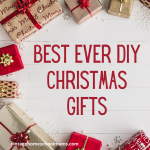 Special Replay – Best Ever DIY Christmas Gifts